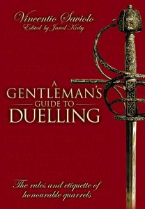 A gentleman's guide to duelling - Medieval Sword School (HEMA)